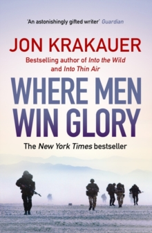 Where Men Win Glory : The Odyssey of Pat Tillman, Paperback