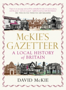 Mckie's Gazetteer : A Local History of Britain, Paperback