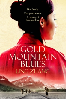 Gold Mountain Blues, Paperback Book