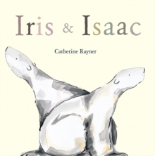Iris and Isaac, Hardback