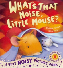 What's That Noise, Little Mouse?, Novelty book