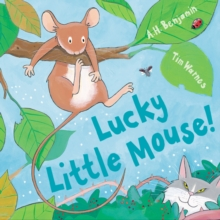 Lucky Little Mouse!, Hardback
