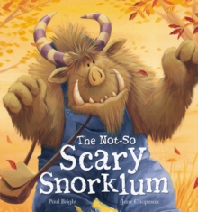 The Not-so Scary Snorklum, Hardback