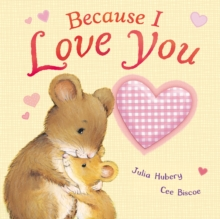 Because I Love You, Board book