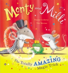 Monty and Milli: The Totally Amazing Magic Trick, Paperback Book