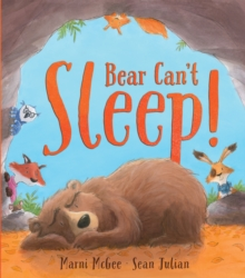 Bear Can't Sleep!, Hardback