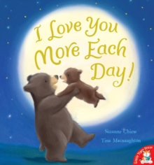 I Love You More Each Day!, Paperback