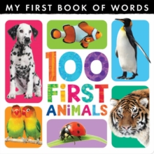 My First Book of Words: 100 First Animals, Hardback