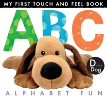 My First Touch and Feel Book: ABC Alphabet Fun, Novelty book