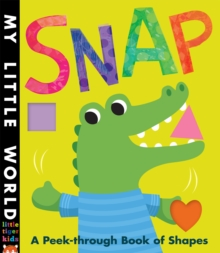 Snap : A Peek-Through Book of Shapes, Novelty book