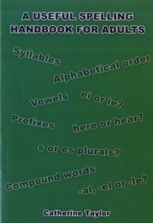 A Useful Spelling Handbook For Adults, Paperback