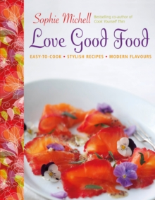 Love Good Food, Hardback