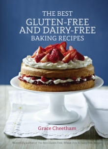 The Best Gluten-Free & Dairy-Free Baking Recipes, Hardback