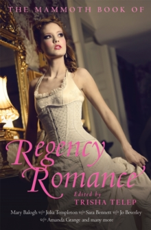 The Mammoth Book of Regency Romance, Paperback