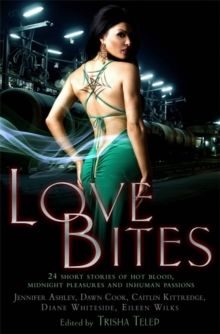 Love Bites : The Mammoth Book of Vampire Romance 2, Paperback