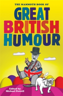 The Mammoth Book of Great British Humour, Paperback