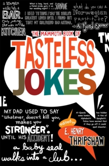 The Mammoth Book of Tasteless Jokes, Paperback