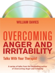 Overcoming Anger and Irritability: Talks with Your Therapist, CD-Audio