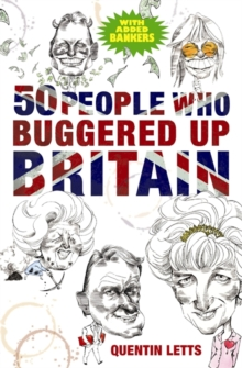 50 People Who Buggered Up Britain, Paperback