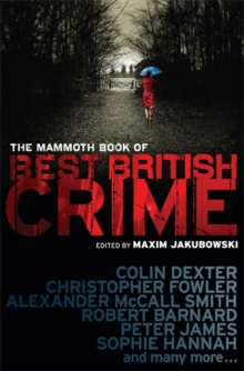 The Mammoth Book of Best British Crime : Volume 7, Paperback Book