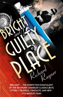 A Bright and Guilty Place : Murder in L.A., Paperback