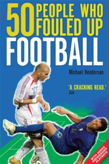 50 People Who Fouled Up Football, Paperback