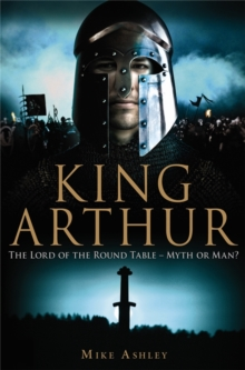 A Brief History of King Arthur, Paperback Book