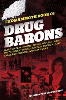 The Mammoth Book of Drug Barons, Paperback