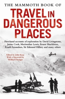 The Mammoth Book of Travel in Dangerous Places, Paperback