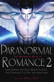 The Mammoth Book of Paranormal Romance 2, Paperback