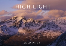 High Light : A Vision of Wild Scotland, Hardback