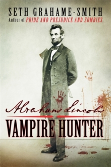 Abraham Lincoln Vampire Hunter, Paperback