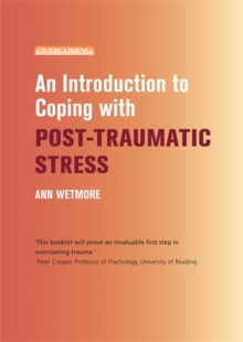 An Introduction to Coping with Post-Traumatic Stress, Paperback
