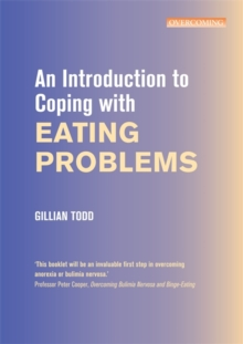 An Introduction to Coping with Eating Problems, Paperback Book