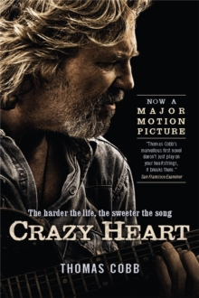 Crazy Heart, Paperback