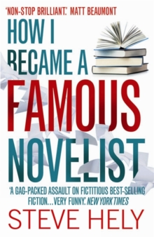 How I Became a Famous Novelist, Paperback