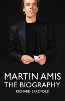 Martin Amis : The Biography, Hardback Book