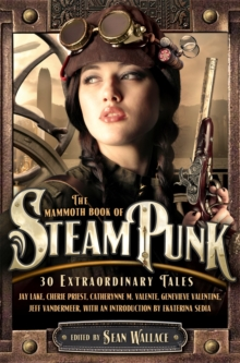 The Mammoth Book of Steampunk, Paperback Book