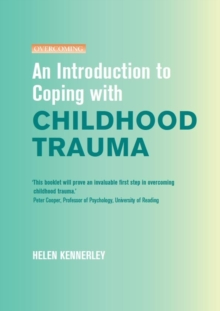 Image of An Introduction to Coping with Childhood Trauma