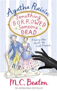 Agatha Raisin: Something Borrowed, Someone Dead, Paperback