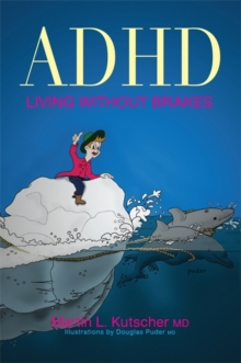 ADHD - Living Without Brakes, Paperback Book