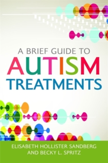 A Brief Guide to Autism Treatments, Paperback