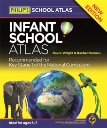 Philip's Infant School Atlas : For 5-7 Year Olds, Hardback