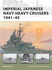 Imperial Japanese Navy Heavy Cruisers 1941-45, Paperback