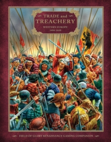 Trade and Treachery : Western Europe 1494-1610, Paperback