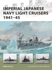 Imperial Japanese Navy Light Cruisers 1941-45, Paperback