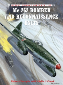 ME 262 Bomber and Reconnaissance Units, Paperback Book