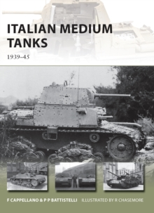 Italian Medium Tanks : 1939-45, Paperback