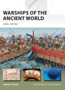 Warships of the Ancient World : 3000-500 BC, Paperback