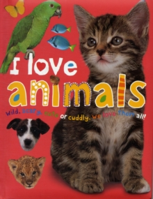 I Love Animals, Board book